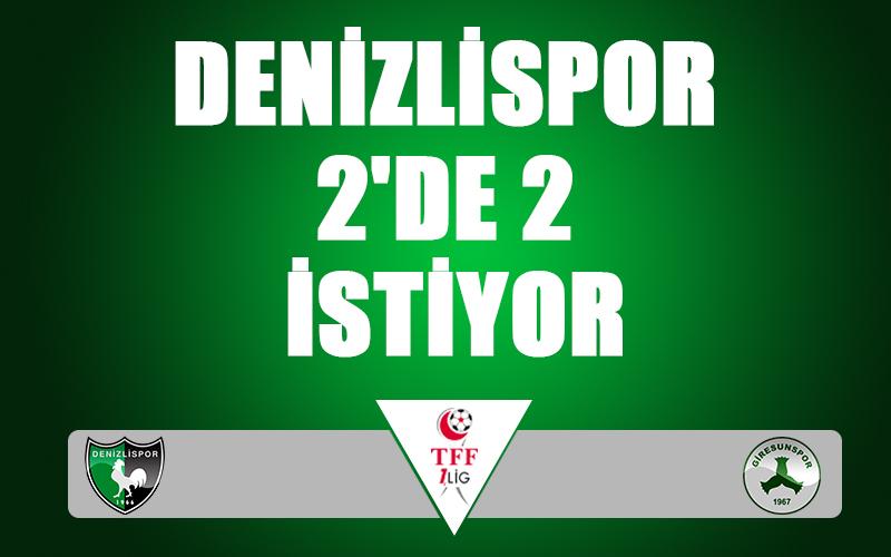 Denizlispor 2'de 2 istiyor