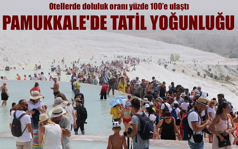 Pamukkale'de tatil yoğunluğu