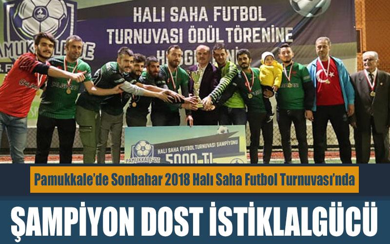 Pamukkale Halı Saha Futbol Turnuvası'nda şampiyon Dost İstiklalgücü