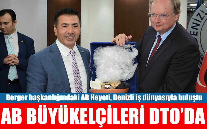 AB büyükelçileri DTO'yu ziyaret etti