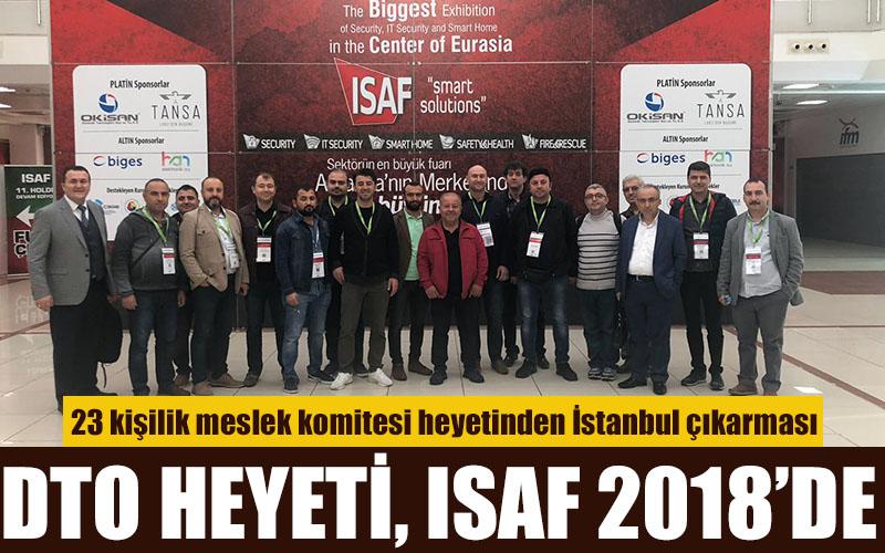 DTO Heyeti, ISAF 2018'de