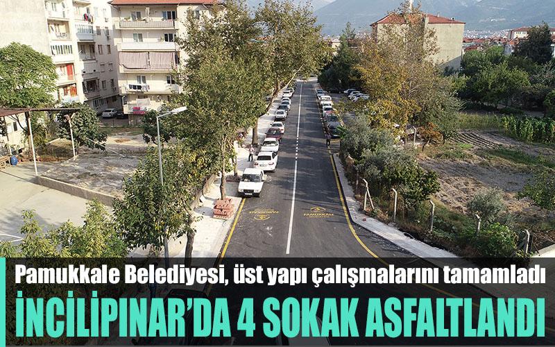 Pamukkale Belediyesi İncilipınar'da 4 sokağın üst yapısını tamamladı
