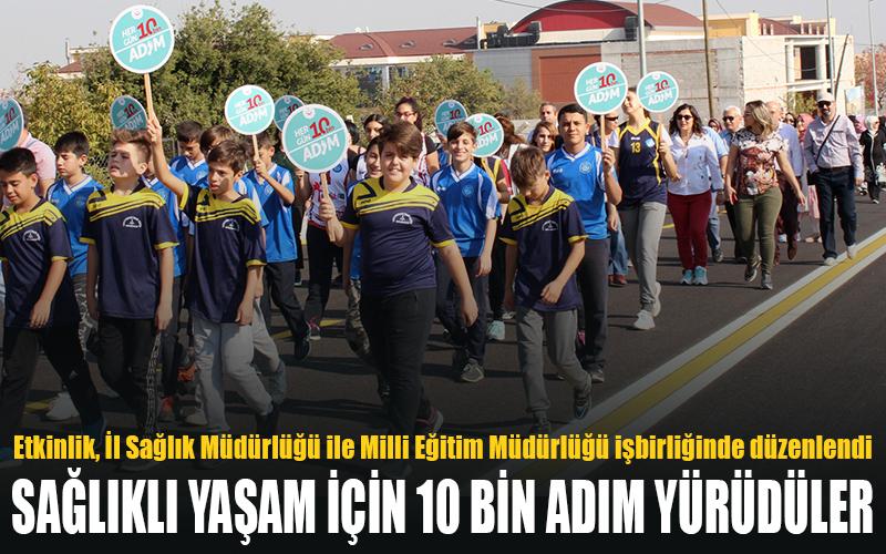 Sağlıklı yaşam için 10 bin adım yürüdüler