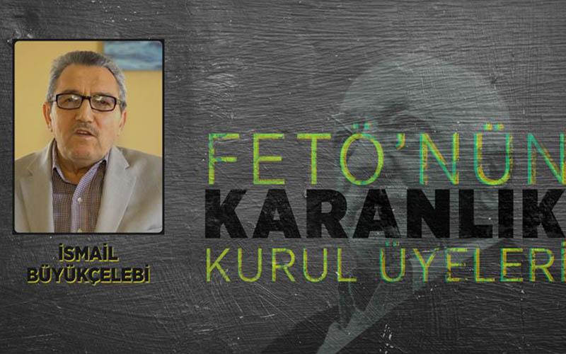 FETÖ elebaşı Gülen'in sırdaşı Denizlili İsmail Büyükçelebi 10 milyon lira ödülle aranıyor